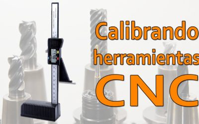 Calibrar fresas en CNC con cambio automatico (ATC)