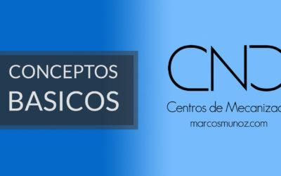 Conceptos basicos CNC